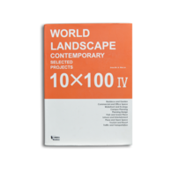 全球顶尖10X100景观4  WORLD LANDSCAPE CONTEMPORARY SELECTED PROJECTS